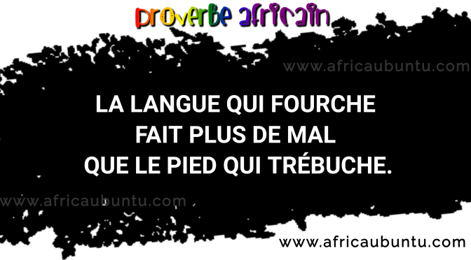 PROVERBE AFRICAIN